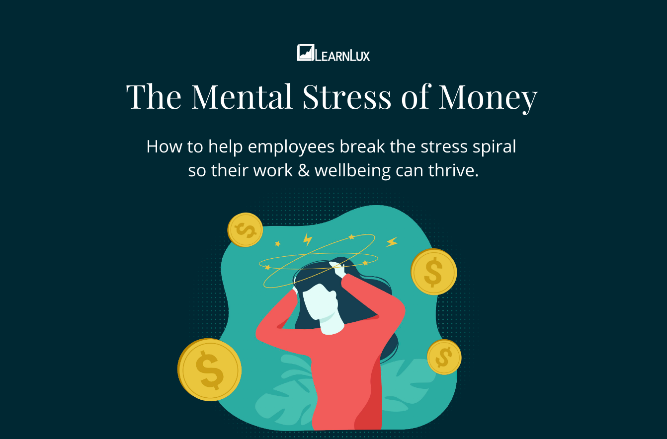 The Mental Stress of Money - LearnLux Mental Health Month ebook