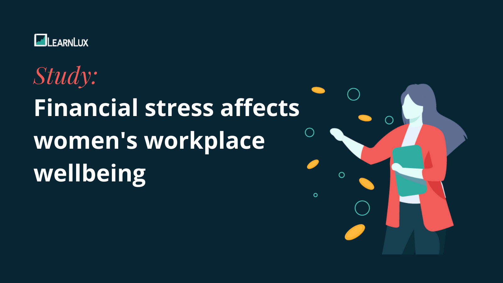 Study: Financial stress affects women's workplace financial wellbeing